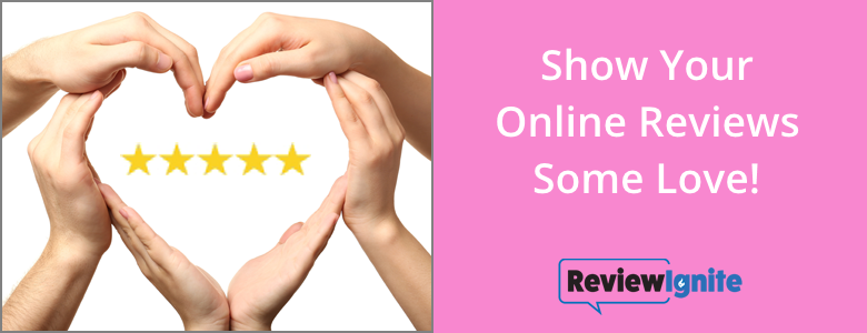 Show Online Reviews Some Love!