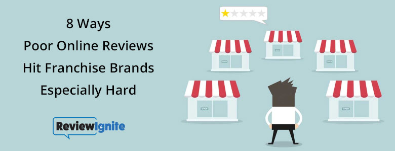 8 Ways Poor Online Reviews Hit Franchise Brands Especially Hard